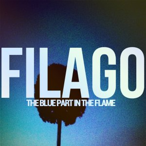 The Blue Part In The Flame - Filago (Cover Art)
